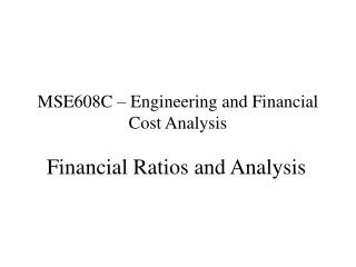 MSE608C   Engineering and Financial Cost Analysis