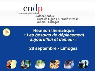 Réunion thématique «Les besoins de déplacement aujourd'hui et demain» 28 septembre - Limoges