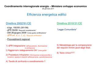 Coordinamento interregionale energia – Ministero sviluppo economico 26 gennaio 2011