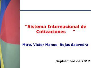 """""""Sistema Internacional de Cotizaciones"""""""