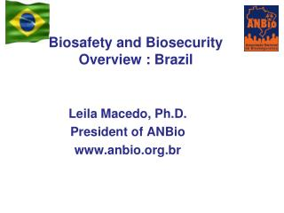 Biosafety and Biosecurity  Overview :  Brazil