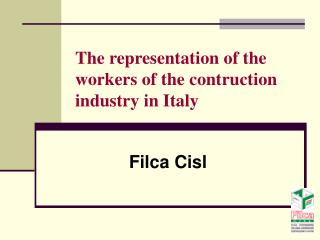 The representation of the workers of the contruction industry in Italy