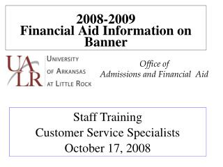 2008-2009 Financial Aid Information on Banner