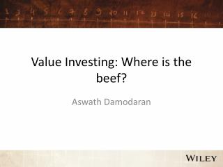 Value Investing: Where is the beef?