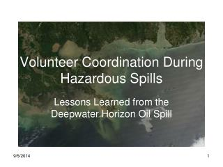 Volunteer Coordination During Hazardous Spills