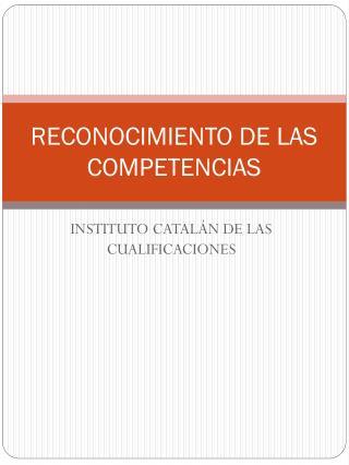 RECONOCIMIENTO DE LAS COMPETENCIAS