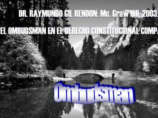 DR. RAYMUNDO GIL RENDON: Mc. Graw Hill, 2003.