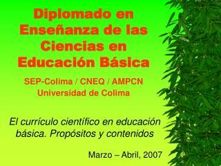 Diplomado en Enseñanza de las Ciencias en Educación Básica