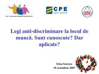 Legi anti-discriminare la locul de muncă. Sunt cunoscute? Dar aplicate?