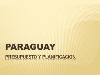 PRESUPUESTO Y PLANIFICACION
