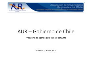 AUR – Gobierno de Chile