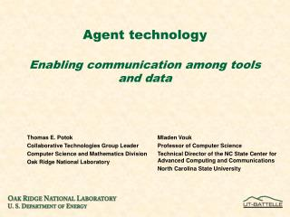 Agent technology  Enabling communication among tools and data
