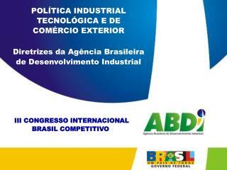 III CONGRESSO INTERNACIONAL BRASIL COMPETITIVO