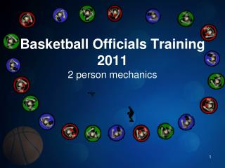 Basketball Officials Training 2011 2 person mechanics