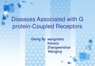 Diseases Associated with G protein-Coupled Receptors