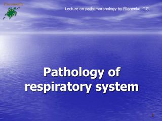 Pathology of  respiratory system