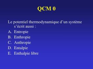 QCM 0