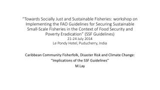 Caribbean Community  Fisherfolk , Disaster Risk and Climate Change: