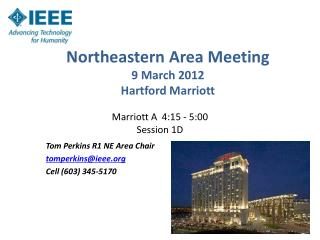 Northeastern Area Meeting 9 March 2012 Hartford Marriott