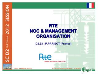 RTE  NOC & MANAGEMENT ORGANISATION