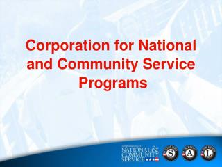 Corporation for National  and Community Service  Programs