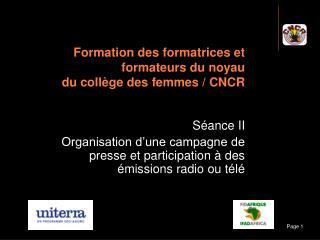 Formation des formatrices et formateurs du noyau  du collège des femmes / CNCR