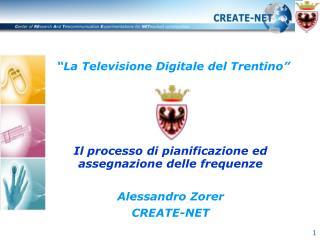"""""""La Televisione Digitale del Trentino"""""""