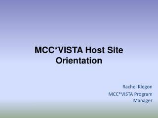 MCC*VISTA Host Site Orientation