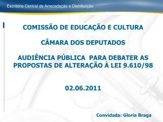 COMISSÃO DE EDUCAÇÃO E CULTURA CÂMARA DOS DEPUTADOS