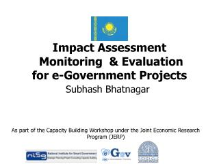 Impact Assessment  Monitoring   Evaluation                    for e-Government Projects
