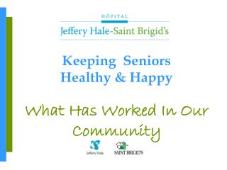 Keeping  Seniors  Healthy & Happy