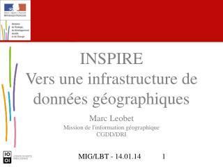 Marc Leobet Mission de l'information géographique CGDD/DRI