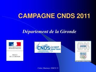CAMPAGNE CNDS 2011