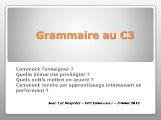 Grammaire au C3