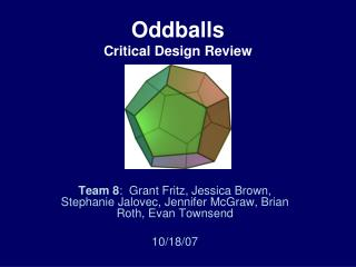Oddballs Critical Design Review
