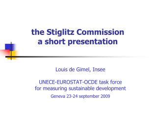 the Stiglitz Commission a short presentation