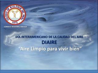 """Día Interamericano de la calidad del aire diaire """" Aire  Limpio para vivir  bien"""""""