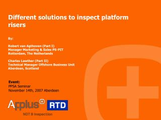 Different solutions to inspect platform risers
