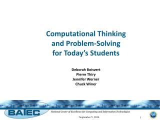 Computational Thinking  and Problem-Solving  for Today's Students Deborah Boisvert Pierre Thiry