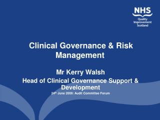 Clinical Governance  Risk Management