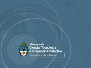 �Argentinean Science and Technology Policy for the Promotion of public-private partnership�
