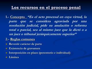 Los recursos en el proceso penal