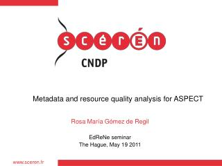Metadata and resource quality analysis for ASPECT