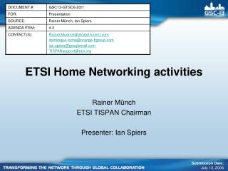 ETSI  Home Networking  activities