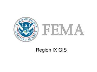 Region IX GIS