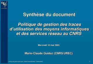 Marie-Claude Quidoz (CNRS/UREC)