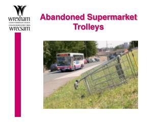 Abandoned Supermarket Trolleys