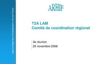 T2A LAM Comit� de coordination r�gional