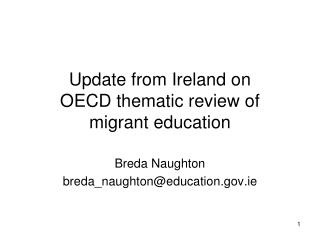 Update from Ireland on  OECD thematic review of  migrant education