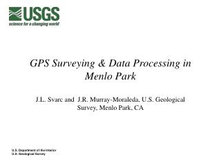 GPS Surveying & Data Processing in Menlo Park